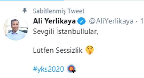 İstanbul Valisi Yerlikayadan YKS için Sessizlik mesajı
