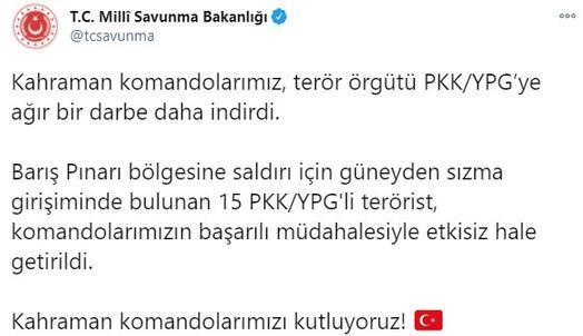 Son dakika... Barış Pınarı bölgesinde 15 terörist etkisiz hale getirildi