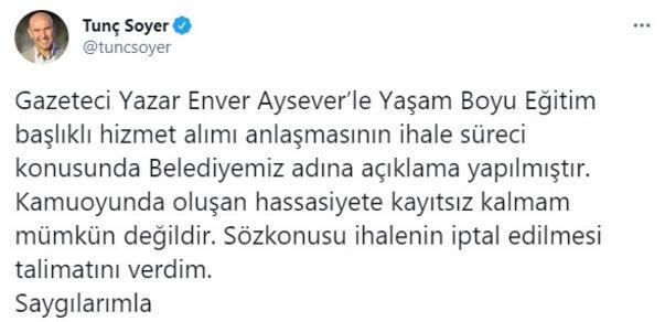 Son dakika... Enver Aysevere özel ihale iddiası sonrası Tunç Soyerden açıklama