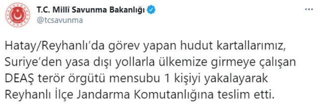 MSB: Türkiyeye girmeye çalışan DEAŞlı terörist yakalandı