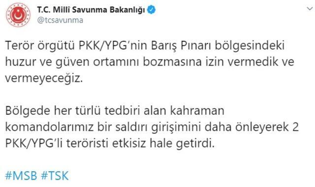 Son dakika: MSB duyurdu Barış Pınarı bölgesinde 2 PKKlı etkisiz hale getirildi