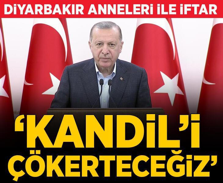 Erdoğan'dan net mesaj: Kandil'i çökerteceğiz