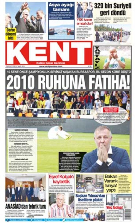 """Kent Gazetesi de Bursaspor'un şampiyon olduğu 2010 yılına atıfta bulunarak, """"2010 Ruhuna Fatiha"""""""