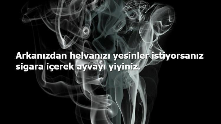 Sigarayı Bırakmaya Yönelik Söylenmiş En Güzel Sözler