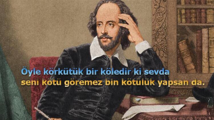 William Shakespearein Aşk ve Hayat Üzerine En Anlamlı Sözleri