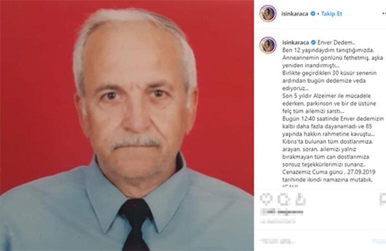 Işın Karacanın acı günü