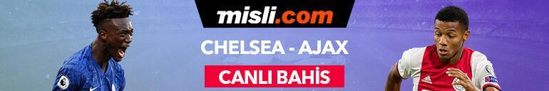 Chelsea - Ajax canlı bahis heyecanı Misli.comda