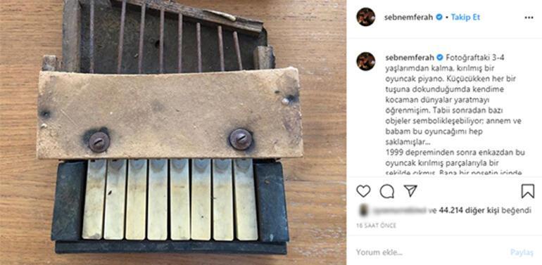 Şebnem Ferahtan deprem paylaşımı Oyuncak piyano anısı...