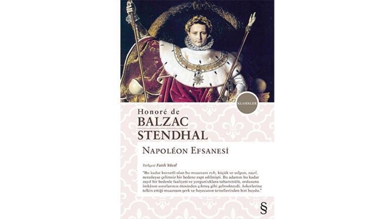 Stendhal ve Balzacın kaleminden Napoleon