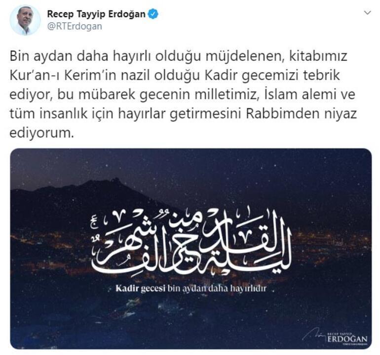 Cumhurbaşkanı Erdoğandan Kadir Gecesi mesajı