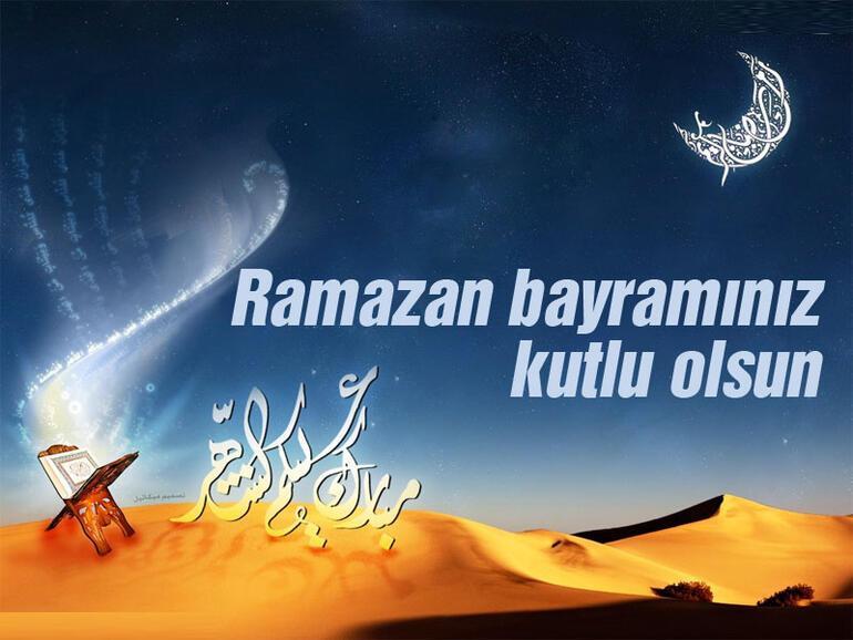Ramazan Bayramı mesajları ve sözleri... En güzel, anlamlı, uzun-kısa, resimli Bayram mesajları