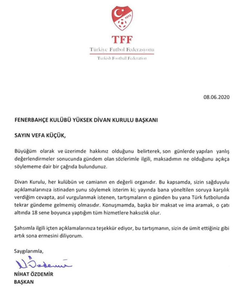 Son dakika   TFF Başkanı Nihat Özdemirden Vefa Küçüke mektup
