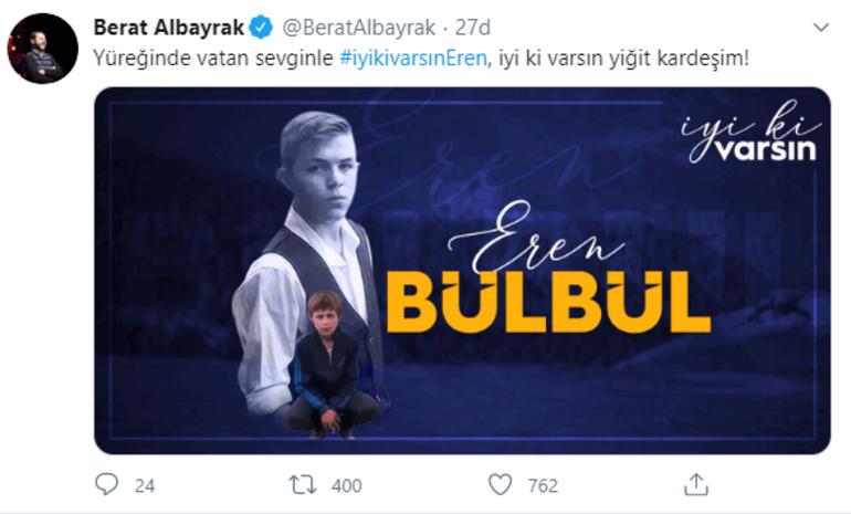 Bakan Albayraktan Eren Bülbül paylaşımı
