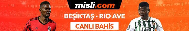 Beşiktaş- Rio Ave canlı bahis heyecanı Misli.comda