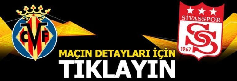 Villarreal - Sivasspor: 5-3