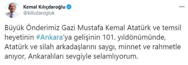 Kılıçdaroğlu, Atatürkün Ankaraya gelişinin 101. yıl dönümü dolayısıyla mesaj yayımladı