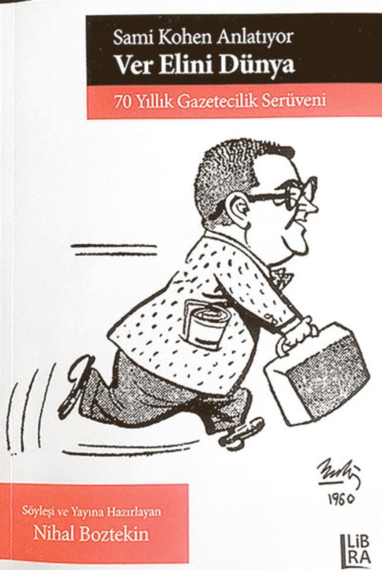 Sami Kohen'le 70 yılda devrialem