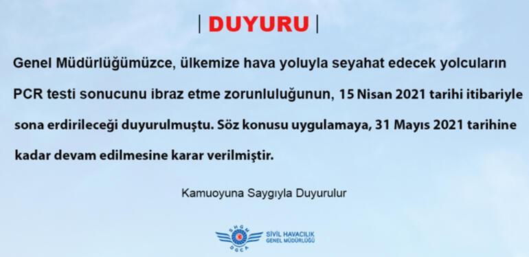 Türkiyeye seyahat edeceklerin PCR testi ibraz etme zorunluluklarının süresi uzatıldı