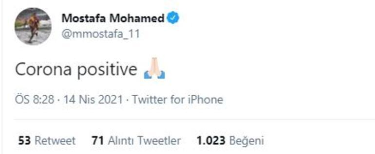 Son dakika - Galatasarayda Mostafa Mohamed koronavirüse yakalandı