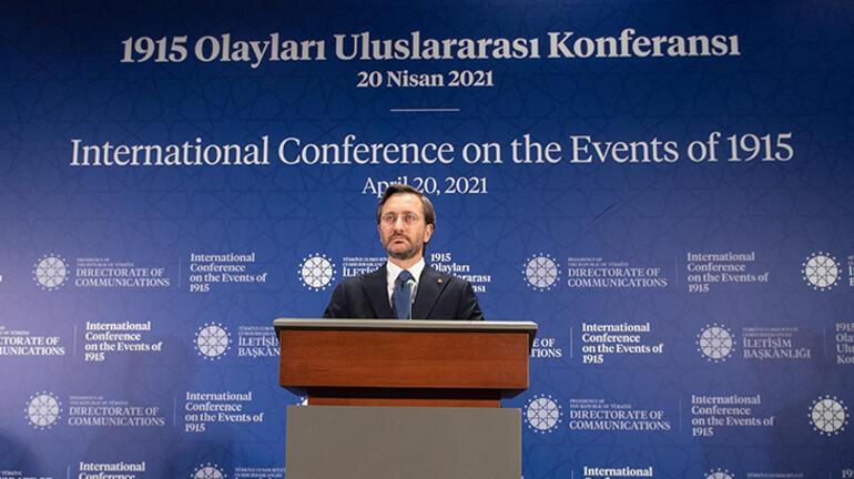 Cumhurbaşkanlığı İletişim Başkanı Altun 1915 Olayları Uluslararası Konferansında konuştu