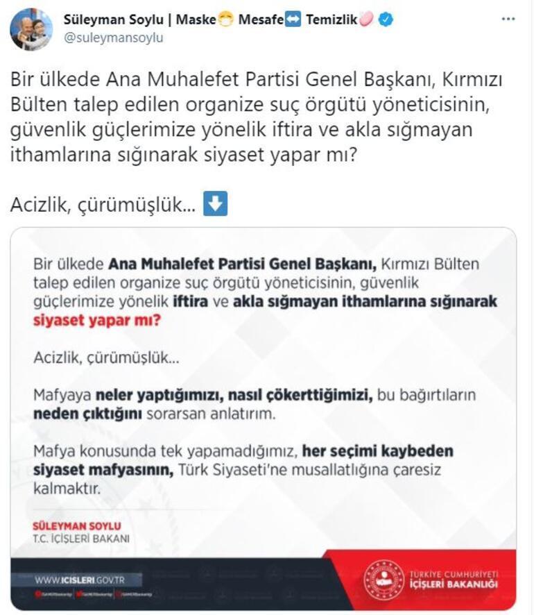 Son dakika... İçişleri Bakanı Süleyman Soyludan Kılıçdaroğluna Sedat Peker yanıtı