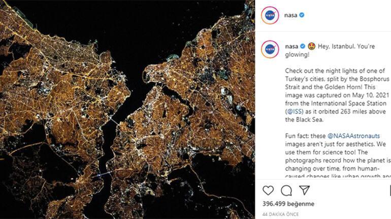 NASAdan İstanbul paylaşımı Parlıyorsun