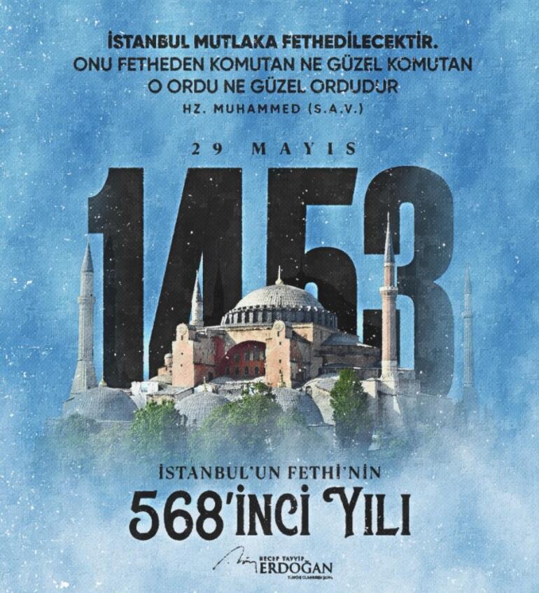 Cumhurbaşkanı Erdoğan dan İstanbul un Fethi nin 568. yılı paylaşımı