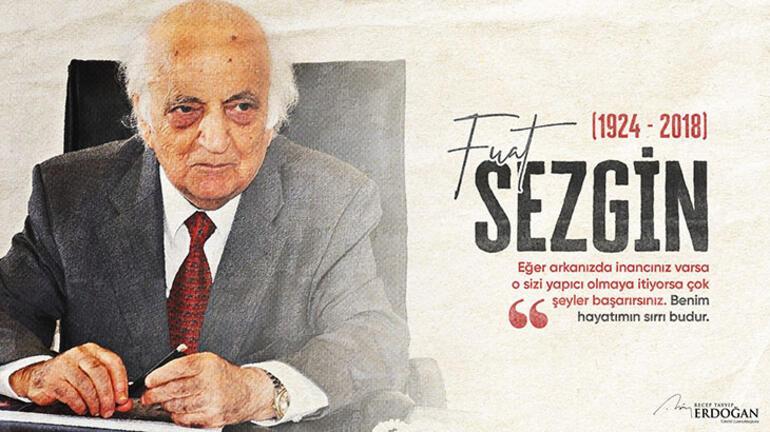 Cumhurbaşkanı Erdoğan vefatının üçüncü yılında tarihçi Prof. Dr. Fuat  Sezgini andı