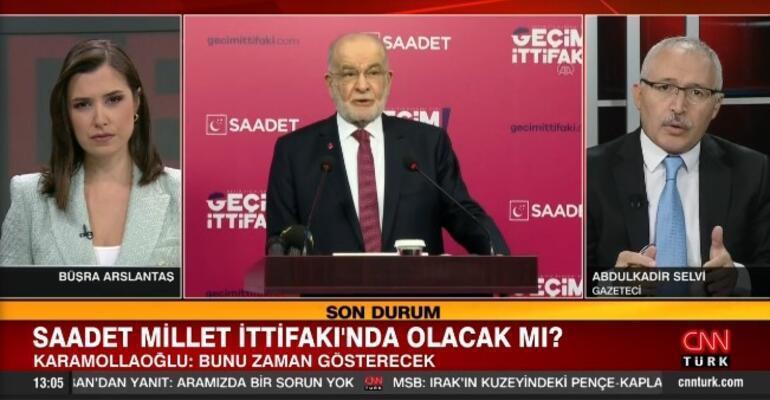 Saadet Partisi Millet İttifakında olacak mı Karamollaoğlundan dikkat çeken açıklama