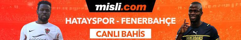 Hatayspor-Fenerbahçe maçının heyecanı Tek Maç ve Canlı Bahis seçenekleriyle Misli.com'da