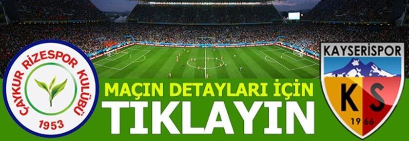 Çaykur Rizespor-Kayserispor: 1-0