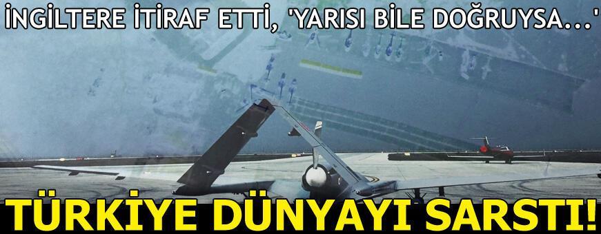 İngiltere'den Türkiye itirafı! 'Yarısı bile doğruysa...'