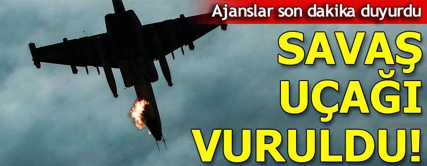 Son dakika... Savaş uçağı vuruldu!