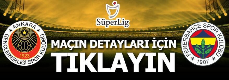 Son dakika | Gençlerbirliği-Fenerbahçe: 1-5