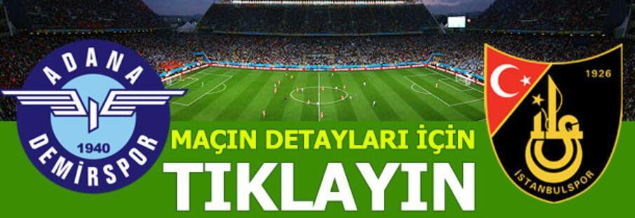 Adana Demirspor - İstanbulspor: 3-0